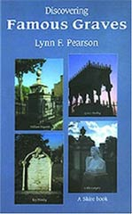 Discovering famous graves by Lynn F. Pearson